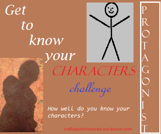 Get to know your characters challenge protagonist